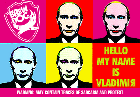Hello My Name Is Vladimir from Brewdog - a protest beer